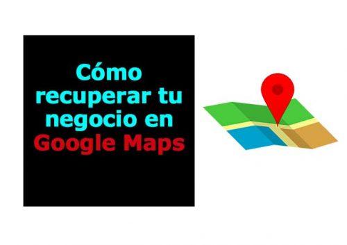 Recuperar negocio en Google Maps