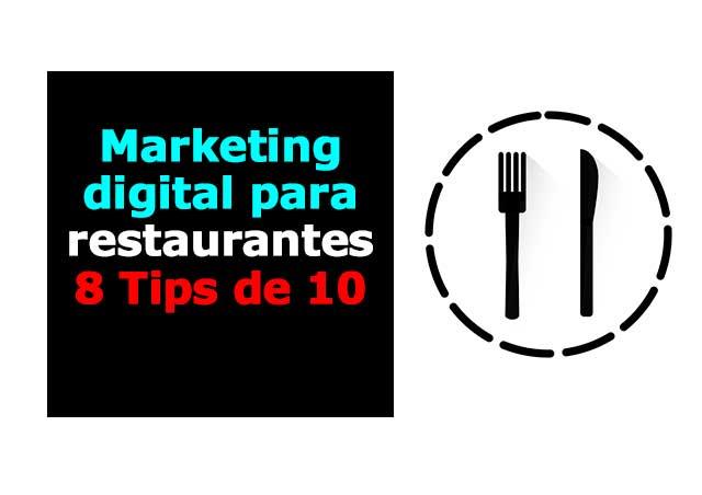 Marketing digital para restaurantes: 8Tips de 10