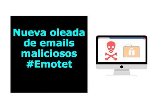 Nueva oleada de correos maliciosos