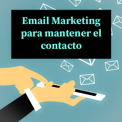 Email Marketing para mantener el contacto