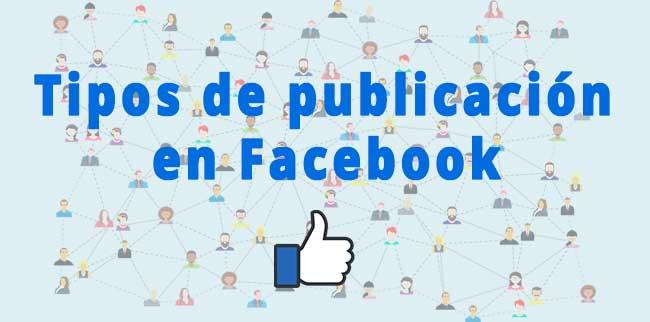 Tipos de publicación en Facebook