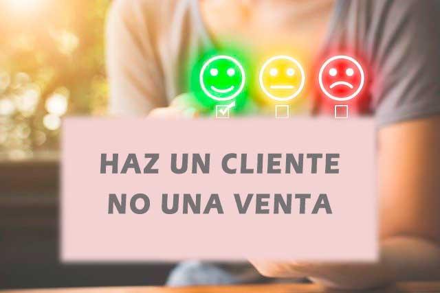 Haz un cliente, no una venta