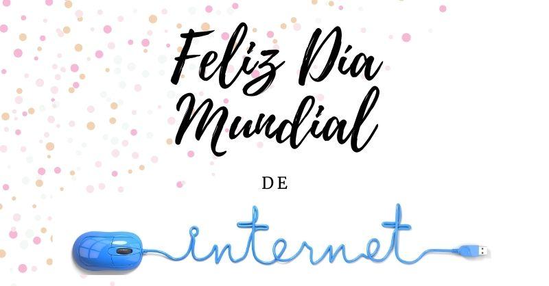 Día de Internet 17 de mayo